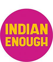 Indian enough